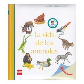 Mundo Maravilloso: La Vida De Los Animales