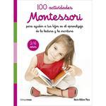 Montessori – 100 Actividades Para Ayudar En El Aprendizaje De La Escritura Y La Lectura