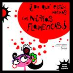 De Qué Están Hechas Las Niñas Flamencas Combel Editorial