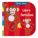 Toca, Toca: Libro Familias