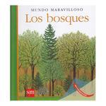 Mundo Maravilloso: Los Bosques